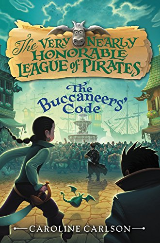 9780062194398: The Buccaneers' Code (Very Nearly Honorable League of Pirates)