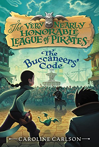 9780062194404: The Buccaneers' Code (Very Nearly Honorable League of Pirates)