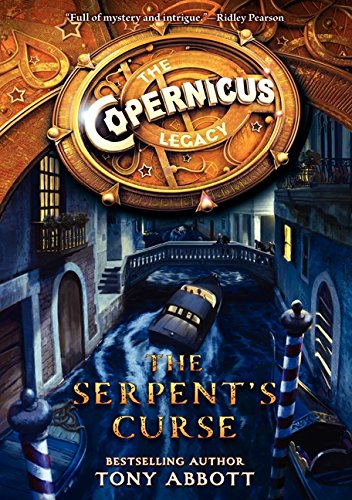 9780062194466: The Serpent's Curse (Copernicus Legacy)