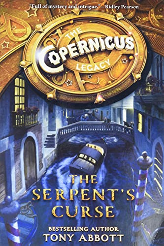 9780062194480: The Copernicus Legacy: The Serpent's Curse