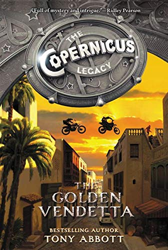 9780062194510: The Copernicus Legacy: The Golden Vendetta