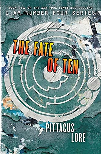 9780062194756: The Fate of Ten (Lorien Legacies)