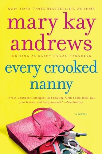 9780062195081: Every Crooked Nanny (Callahan Garrity)