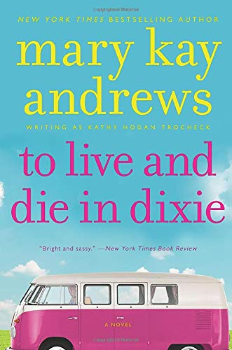 9780062195098: To Live and Die in Dixie (Callahan Garrity)