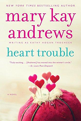 Heart Trouble (Callahan Garrity): Andrews, Mary Kay; Trocheck, Kathy Hogan