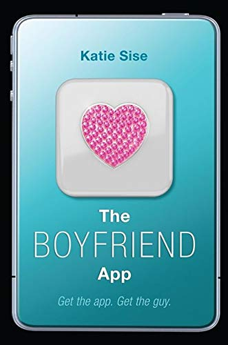 9780062195265: The Boyfriend App