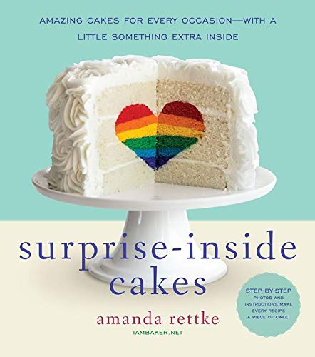 9780062195319: Surprise-Inside Cakes: Amazing Cakes for Every Occasion-with a Little Something Extra Inside