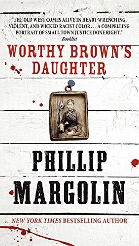 Worthy Brown's Daughter: Phillip Margolin