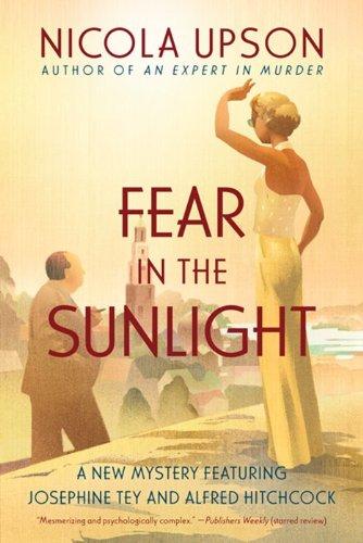 9780062195432: Fear in the Sunlight (Josephine Tey Mysteries)