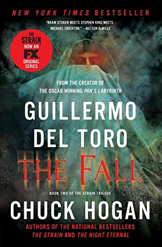 9780062195548: The Fall: Book Two of the Strain Trilogy