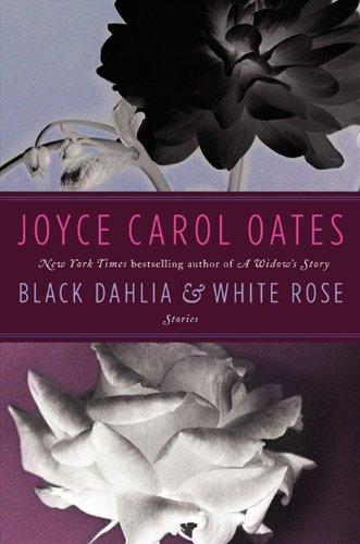 9780062195692: Black Dahlia & White Rose: Stories