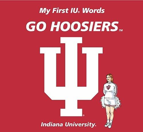 9780062196095: My First IU Words Go Hoosiers