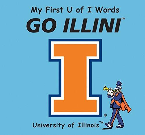 9780062196101: My First U of I Words Go Illini