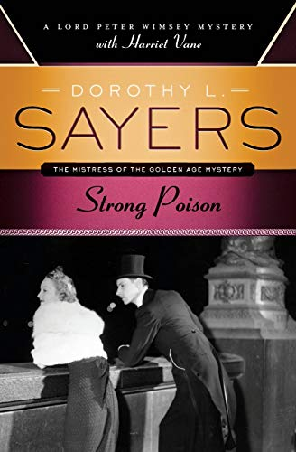 9780062196200: Strong Poison (Lord Peter Wimsey Mysteries with Harriet Vane)