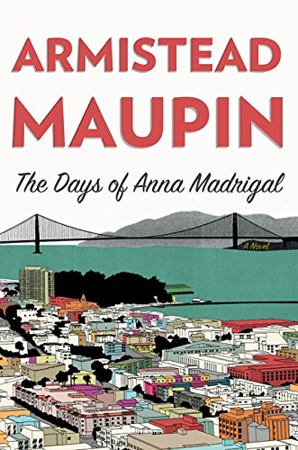 9780062196248: The Days of Anna Madrigal (Tales of the City)