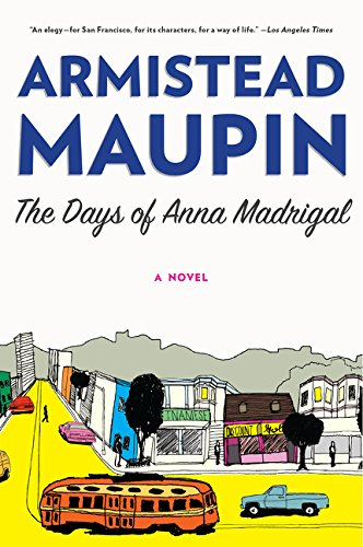 9780062196279: The Days of Anna Madrigal (Tales of the City)
