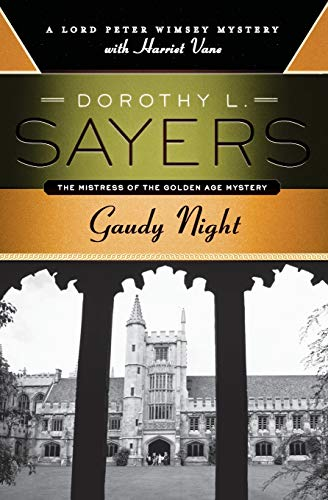 9780062196538: Gaudy Night: A Lord Peter Wimsey Mystery with Harriet Vane