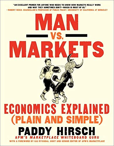 9780062196651: Man vs. Markets: Economics Explained (Plain and Simple)