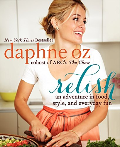 9780062196866: Relish: An Adventure in Food, Style, and Everyday Fun