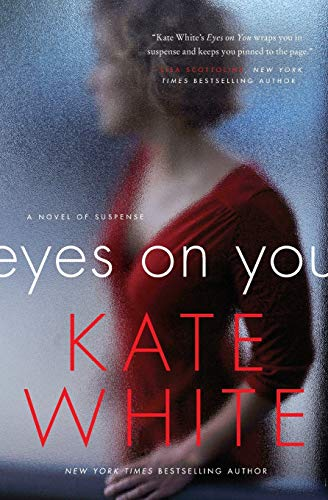 9780062196903: Eyes on You: A Novel of Suspense