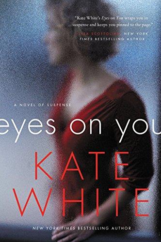 9780062196903: Eyes on You: A Novel of Suspense