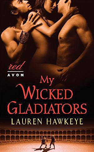 9780062196958: My Wicked Gladiators