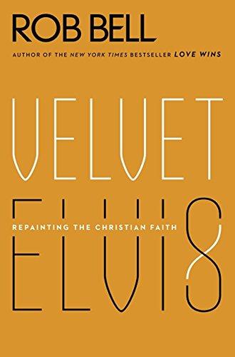 9780062197214: Velvet Elvis