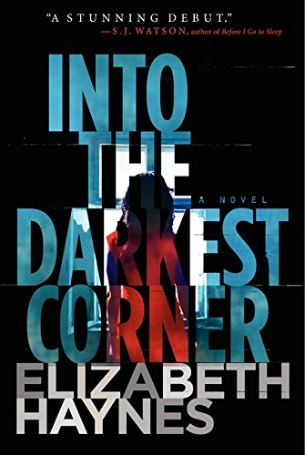9780062197252: Into the Darkest Corner: A Novel