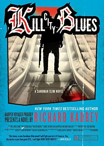 9780062197610: Kill City Blues (Sandman Slim Novels)