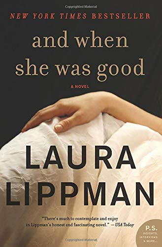 9780062197733: And When She Was Good: A Novel