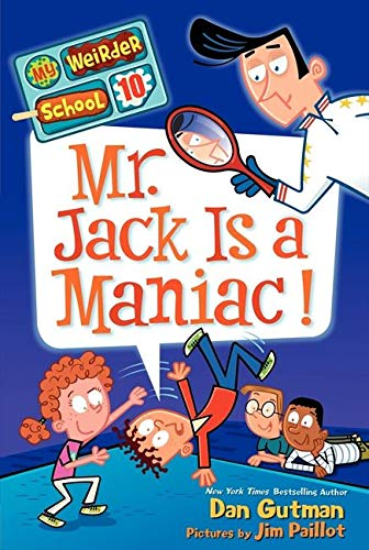 9780062198419: My Weirder School #10: Mr. Jack Is a Maniac!