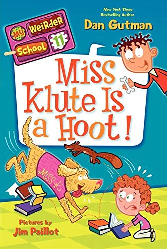 9780062198440: My Weirder School #11: Miss Klute Is a Hoot!