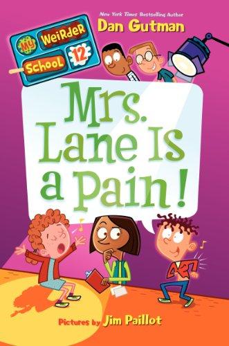9780062198488: My Weirder School #12: Mrs. Lane Is a Pain!