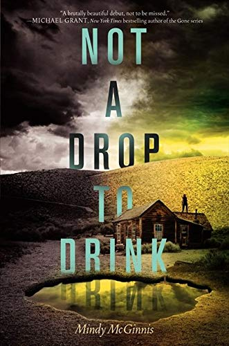 9780062198501: Not a Drop to Drink