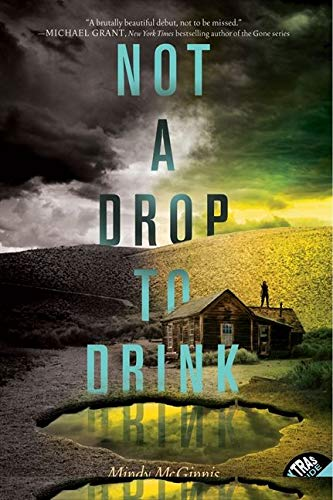 9780062198518: Not a Drop to Drink