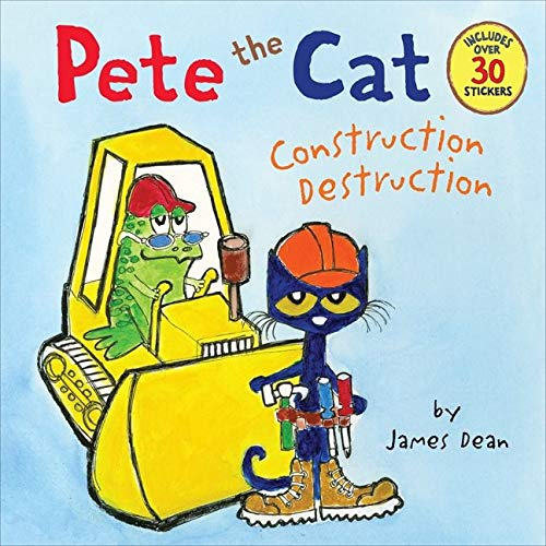 9780062198617: Pete the Cat: Construction Destruction