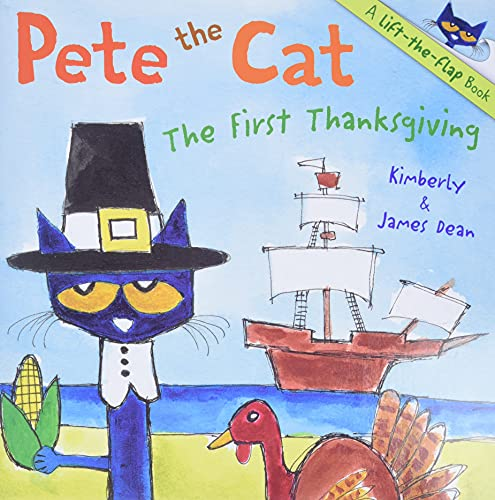 9780062198693: Pete the Cat: The First Thanksgiving