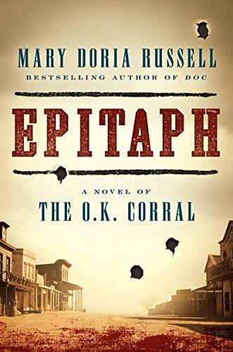 9780062198761: Epitaph: A Novel of the O.K. Corral