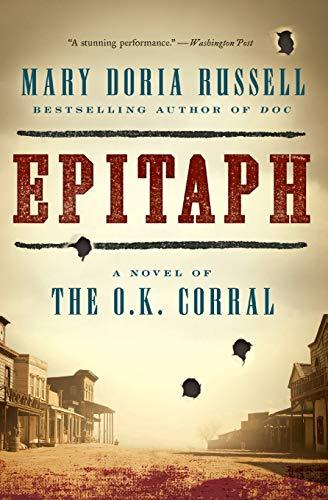 9780062198778: Epitaph: A Novel of the O.K. Corral