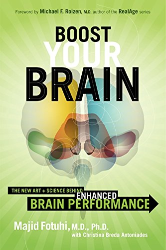 9780062199270: Boost Your Brain: The New Art and Science Behind Enhanced Brain Performance