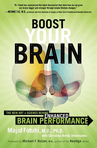 9780062199294: Boost Your Brain: The New Art and Science Behind Enhanced Brain Performance