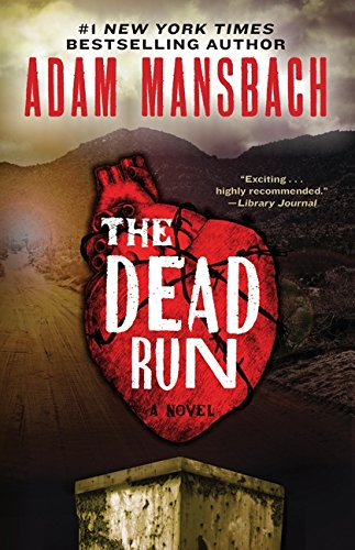 9780062199652: The Dead Run: A Novel (Jess Galvan)