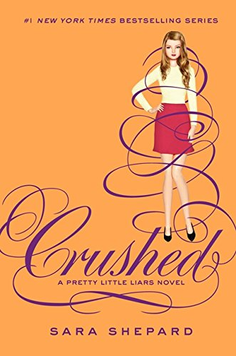 9780062199713: Crushed (Pretty Little Liars (Hardcover))