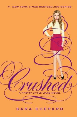 9780062199713: Pretty Little Liars #13: Crushed