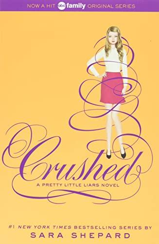 9780062199720: Crushed (Pretty Little Liars)