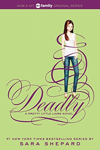 9780062199751: Pretty Little Liars #14: Deadly