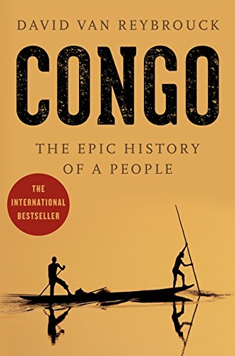 9780062200112: Congo: The Epic History of a People