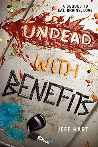 9780062200365: Undead with Benefits (Eat, Brains, Love)