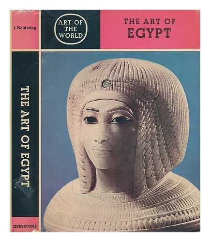 9780062200556: The Art of Egypt (Art of the World Series)
