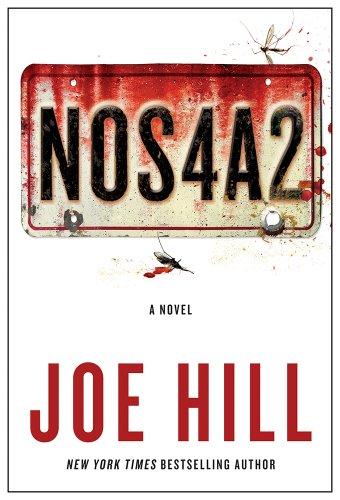 NOS4A2: A Novel, SIGNED BY AUTHOR: Hill, Joe